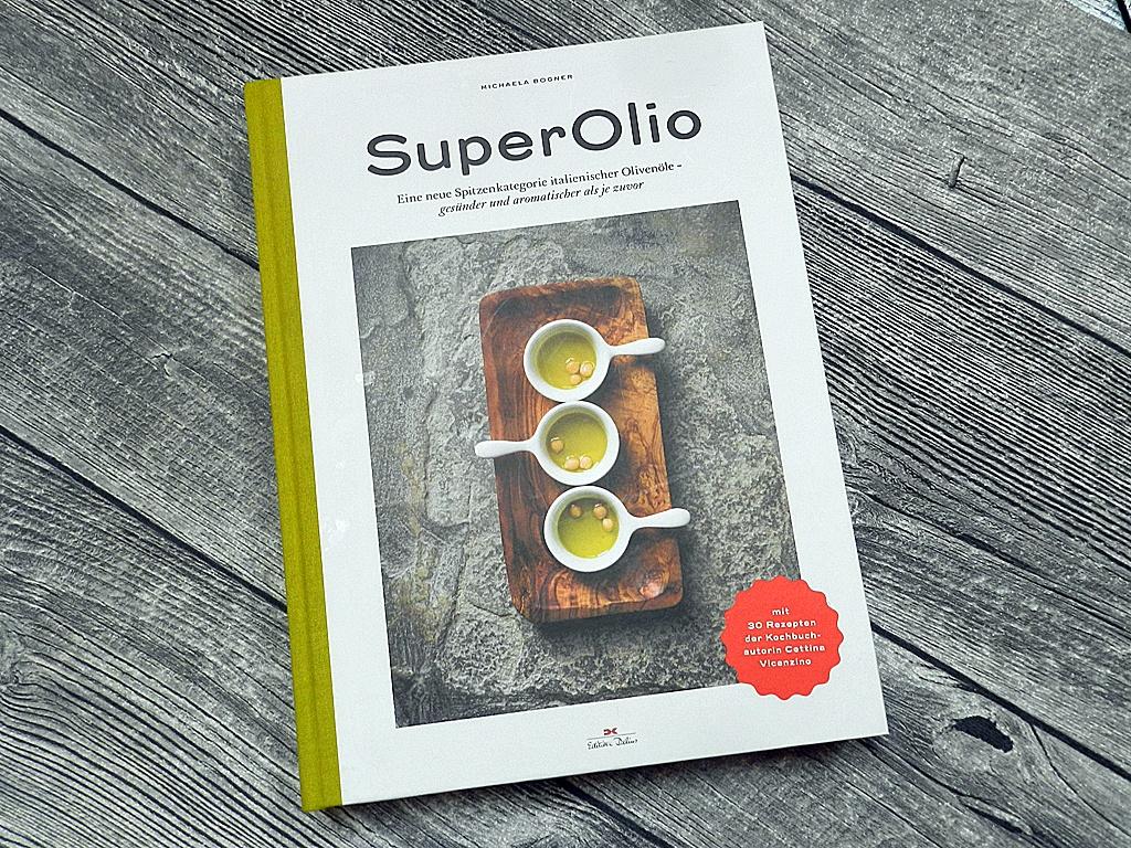 Nie mehr ohne: Superolio bringen Geschmack.