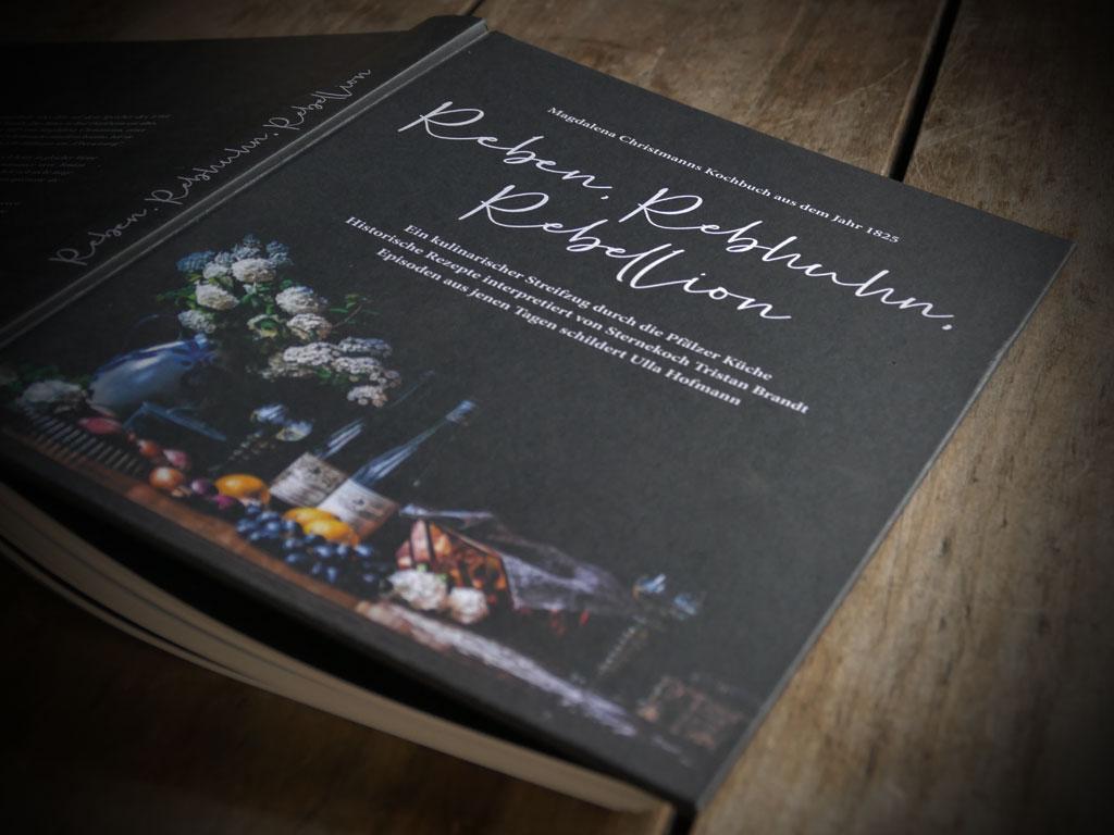 Reben, Rebhuhn, Rebellion - Magdalena Christmanns Kochbuch aus dem Jahre 1825